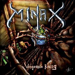 Minax - Vengeance Rising