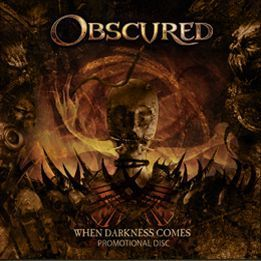 Obscured - When Darkness Comes