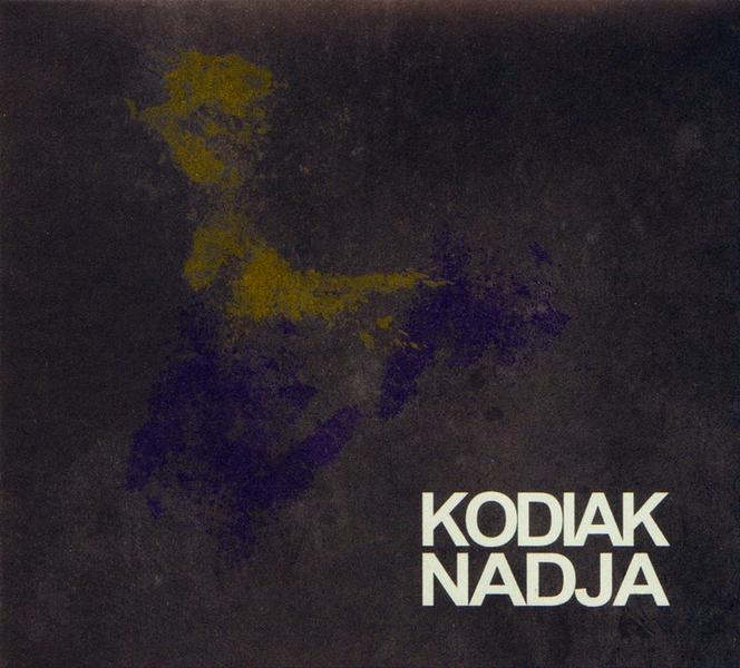 Nadja / Kodiak - Kodiak / Nadja