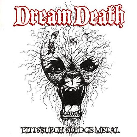 Dream Death - Pittsburgh Sludge Metal