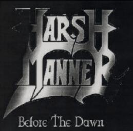 Harsh Manner - Before the Dawn