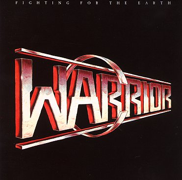 Warrior - Fighting for the Earth