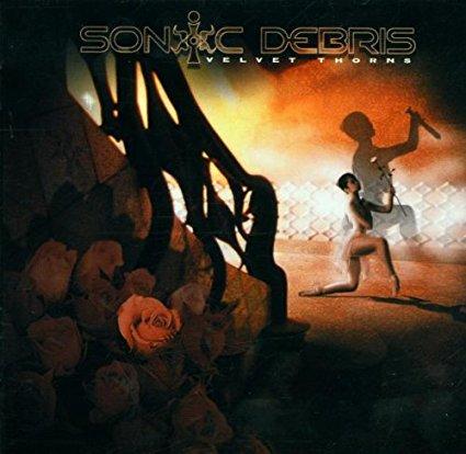 Sonic Debris - Velvet Thorns