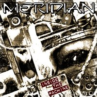 Meridian - Inside the Machine