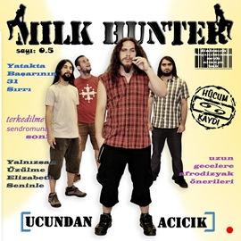 Milk Hunter - Ucundan Acicik