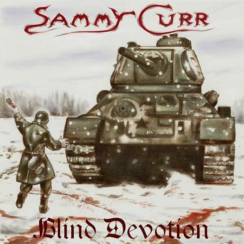 Sammy Curr - Blind Devotion
