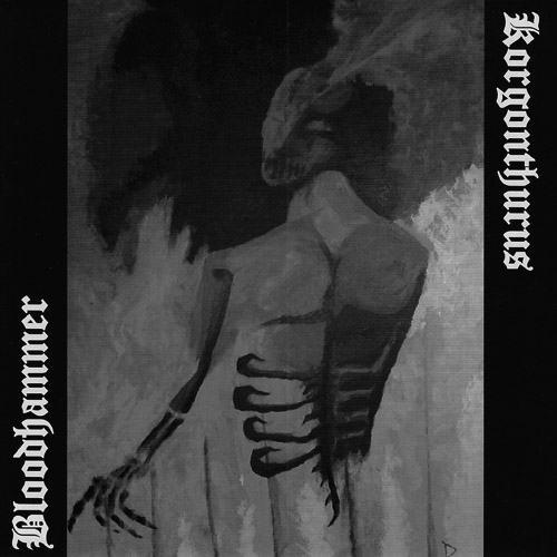 Bloodhammer / Korgonthurus - Korgonthurus / Bloodhammer