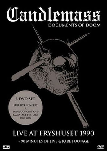 Candlemass - Documents of Doom - Live at Fryshuset 1990