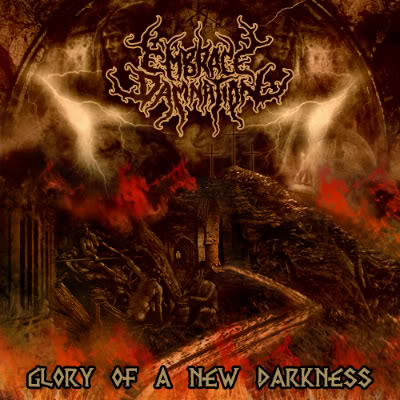 Embrace Damnation - Glory of a New Darkness