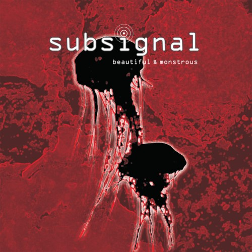 Subsignal - Beautiful & Monstrous