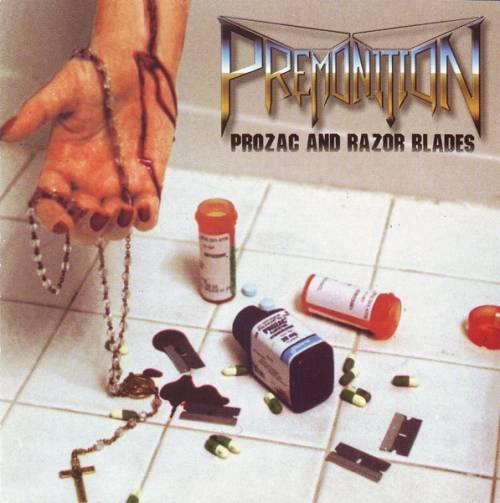 Premonition - Prozac and Razor Blades
