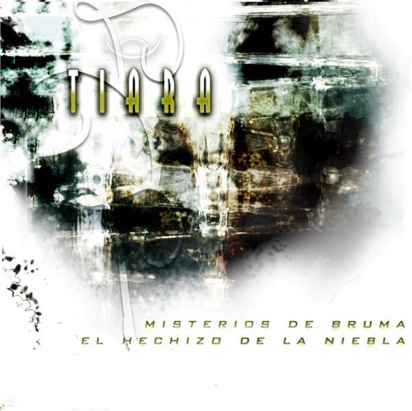 Tiara - Misterios de bruma... El hechizo de la niebla
