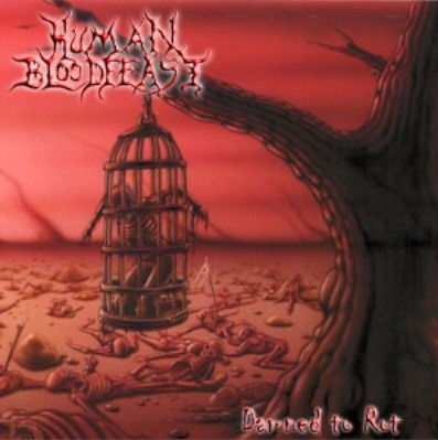 Human Bloodfeast - Damned to Rot