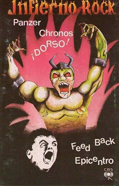 Dorso / Feedback / Panzer / Chronos - Infierno Rock