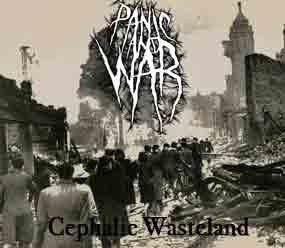 Panic and War - Cephalic Wasteland