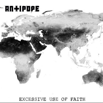 Antipope - Excessive Use of Faith