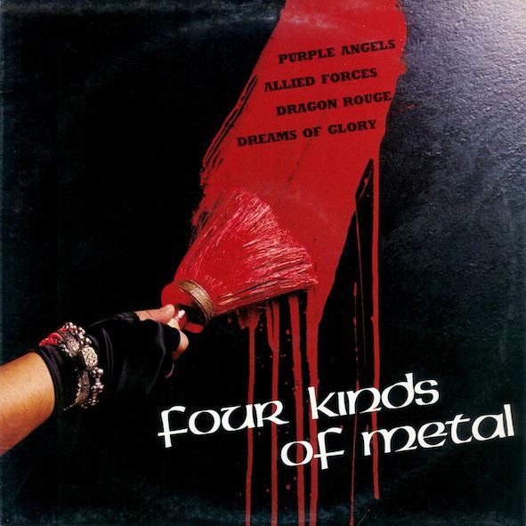Allied Forces / Dragon Rouge / Dreams of Glory / Purple Angels - Four Kinds of Metal