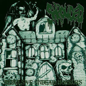 Shrouded - Repulsive Undead Horrors