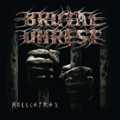 Brutal Unrest - Hellcatraz