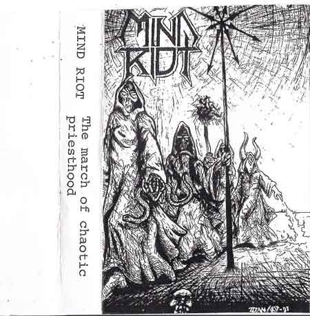 Mind Riot - The March of Chaotic Priesthood
