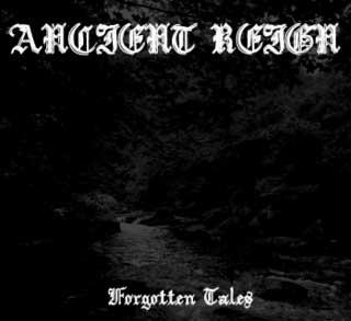 Ancient Reign - Forgotten Tales