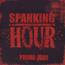 Spanking Hour - Promo 2009