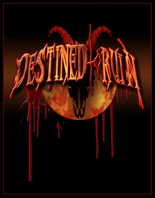 Destined to Ruin - The Dark Rising