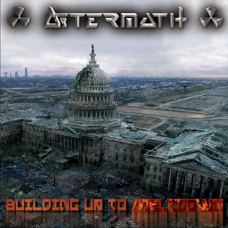 Aftermath - Building Up to Meltdown
