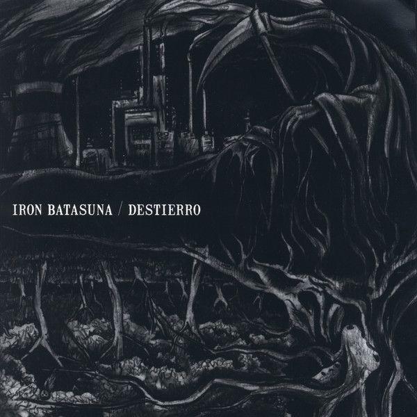 Iron Batasuna - Destierro / Iron Batasuna