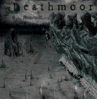 Deathmoor - Salvo Honoris Morte