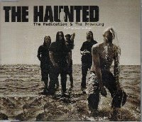 The Haunted - The Medication & The Drowning