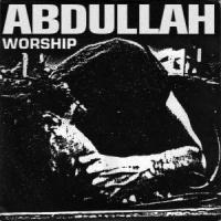 Abdullah - Worship