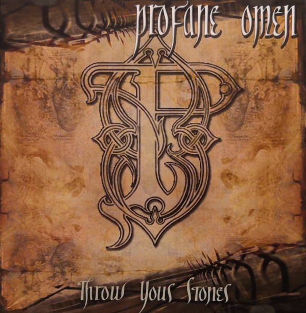 Profane Omen - Throw Your Stones
