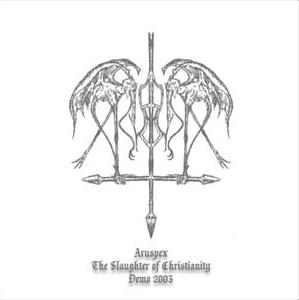 Aruspex - The Slaughter of Christianity