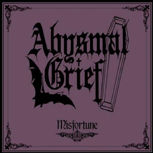 Abysmal Grief - Misfortune
