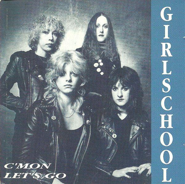 Girlschool - C'mon Let's Go