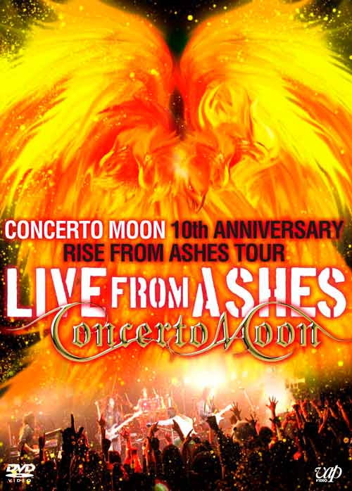 Concerto Moon - Live from Ashes - Concerto Moon 10th Anniversary Rise from Ashes Tour