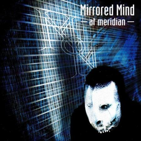 Mirrored Mind - At Meridian