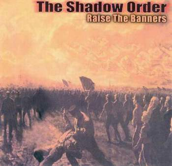 The Shadow Order - Raise the Banners