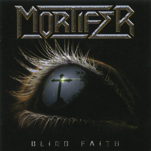 Mortifer - Blind Faith