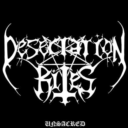 Desecration Rites - Unsacred