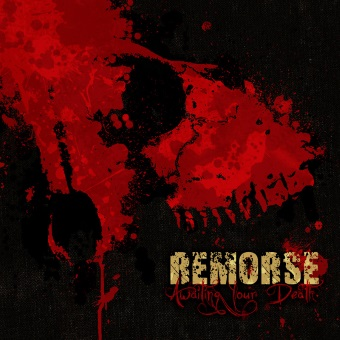 Remorse - Awating Your Death