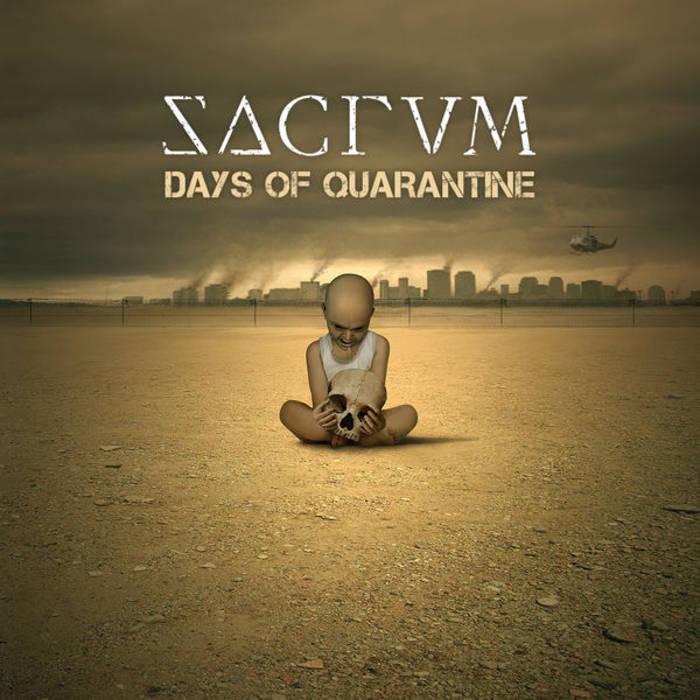 Sacrum - Days of Quarantine