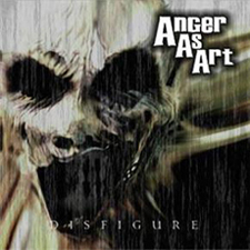 Anger as Art - Disfigure