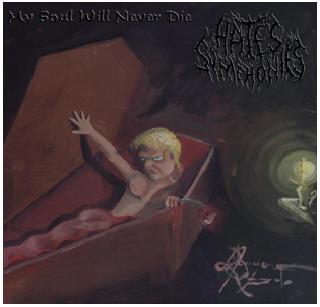 Hate's Symphonies - My Soul Will Never Die