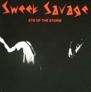 Sweet Savage - Eye of the Storm / Prospector of Greed