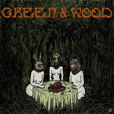 Green & Wood - Green & Wood