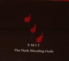 Emit - The Dark Bleeding Gods