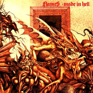 Flames - Made in Hell