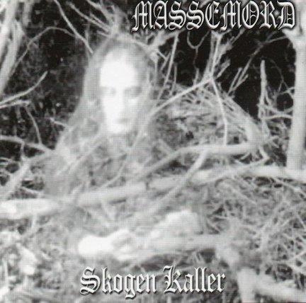 Massemord - Skogen kaller